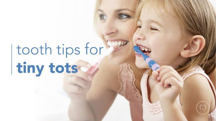 Tooth Tips for Tiny Tots